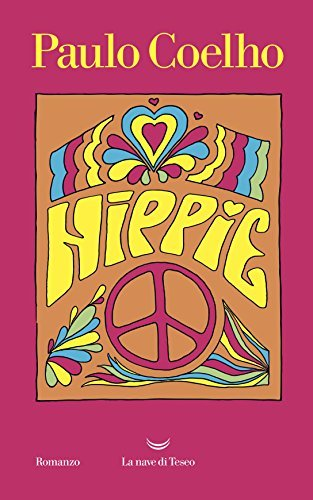 hippie ultimo libro di paulo coelho