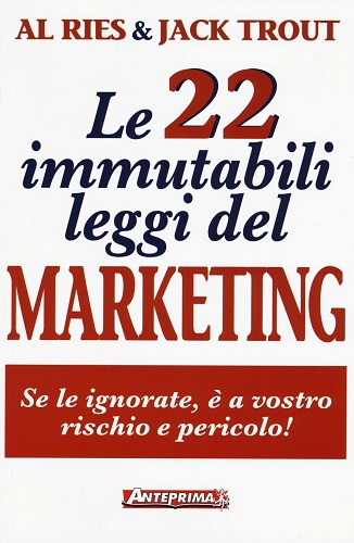 libri marketing le 22 leggi immutabili