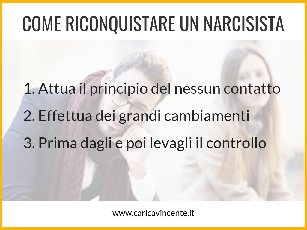 come far tornare un narcisista
