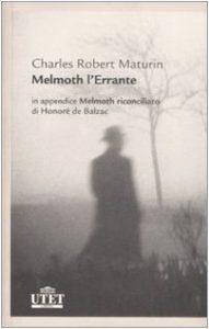 romanzi gotici melmoth l'errante