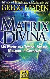 libri spirituali la matrix divina