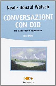 libri spiritualità conversazioni con dio