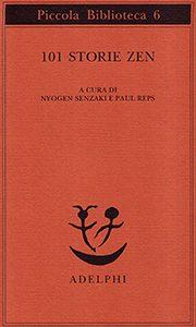 spiritualità orientale 101 storie zen