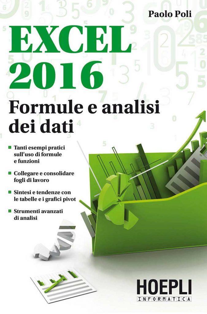 Excel 2016 formule e analisi dei dati