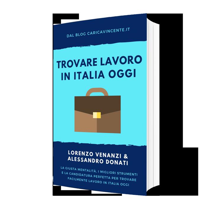 trovare lavoro in italia oggi