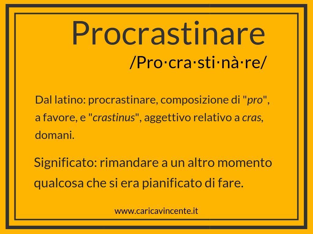 procrastinare definizione etimologia