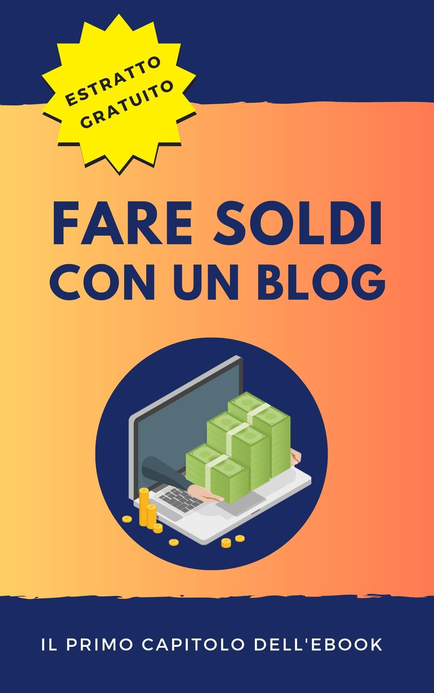 fare soldi con un blog capitolo gratis