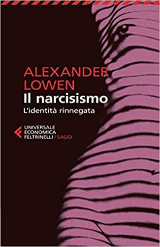 il narcisismo l'identità rinnegata