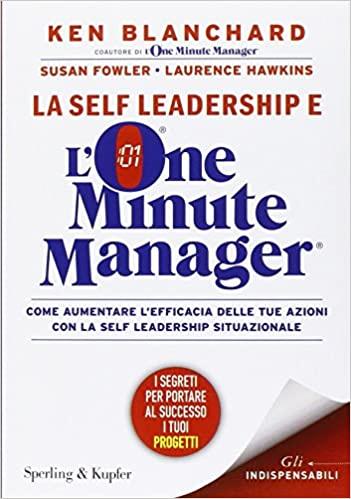 libri leadership La self leadership e l one minute manager