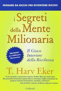 i segreti della mente milionaria educazione finanziaria libri
