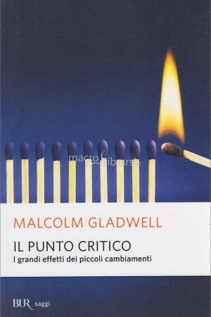 il punto critico malcom gladwell