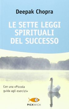 libri sulla motivazione le sette leggi spirituali del successo