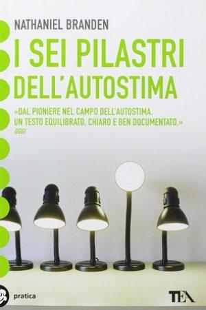 libri sull'autostima i sei pilastri dell'autostima